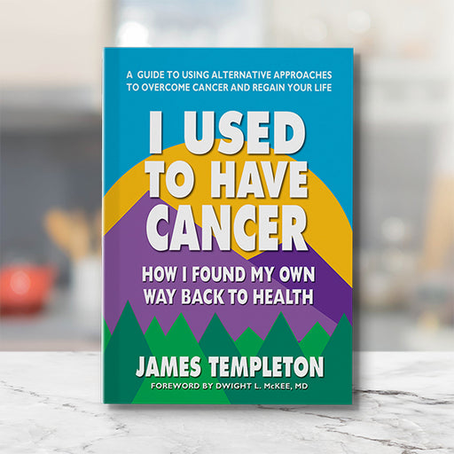I Used To Have Cancer by James Templeton