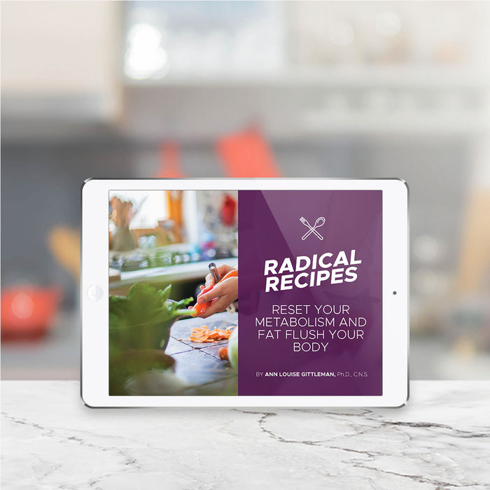 Radical Recipes Cookbook by Ann Louise Gittleman