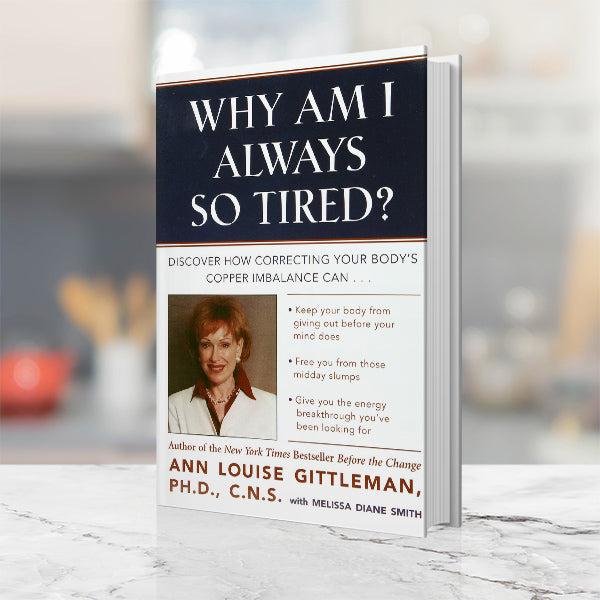 Why Am I Always So Tired? Book by Ann Louise Gittleman