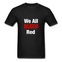 """We All Bleed Red"" Ultra Cotton Men's T-Shirt - black"