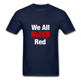 """We All Bleed Red"" Ultra Cotton Men's T-Shirt - navy"