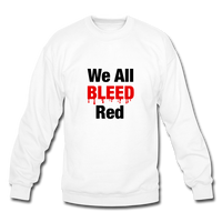 """We All Bleed Red"" Women's Crewneck Sweatshirt - white"