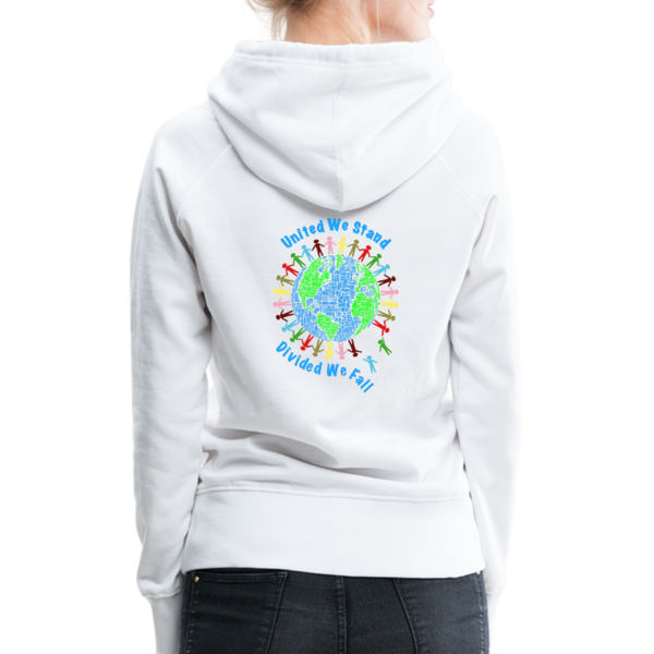 """United We Stand"" Women's Premium Hoodie (Front & Back) - white"