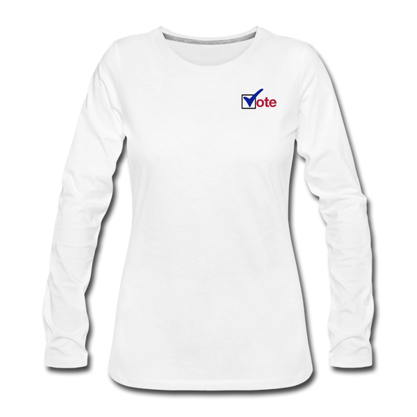 """Vote"" Women's Premium Long Sleeve T-Shirt - white"