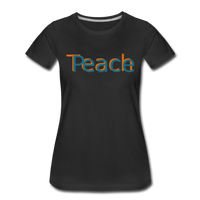 """Teach Peace""  Women's Premium T-Shirt - black"