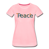 """Teach Peace""  Women's Premium T-Shirt - pink"