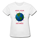 """Keep Your Distance""  Ultra Cotton Ladies T-Shirt - white"