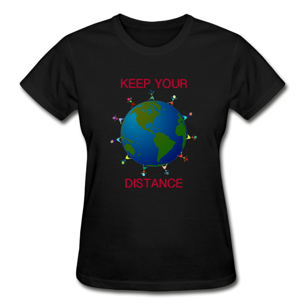 """Keep Your Distance""  Ultra Cotton Ladies T-Shirt - black"