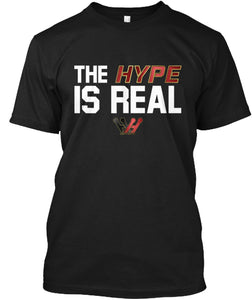 Hype is Real Tee