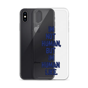 """NOT HUMAN"" iPhone Case"
