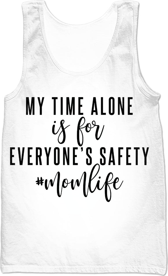 My time alone is for everyone's safety #momlife - DALTOFY