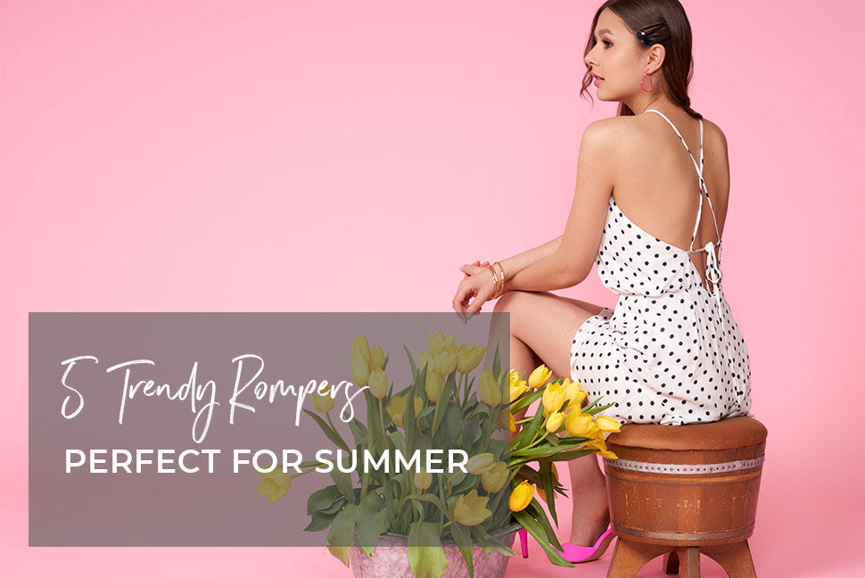 5 Rompers That Are Perfect for Summer