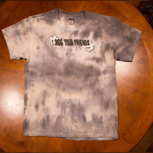 """Hug Your Friends"" Tye-Die T-Shirt (Sea-form Grey)"