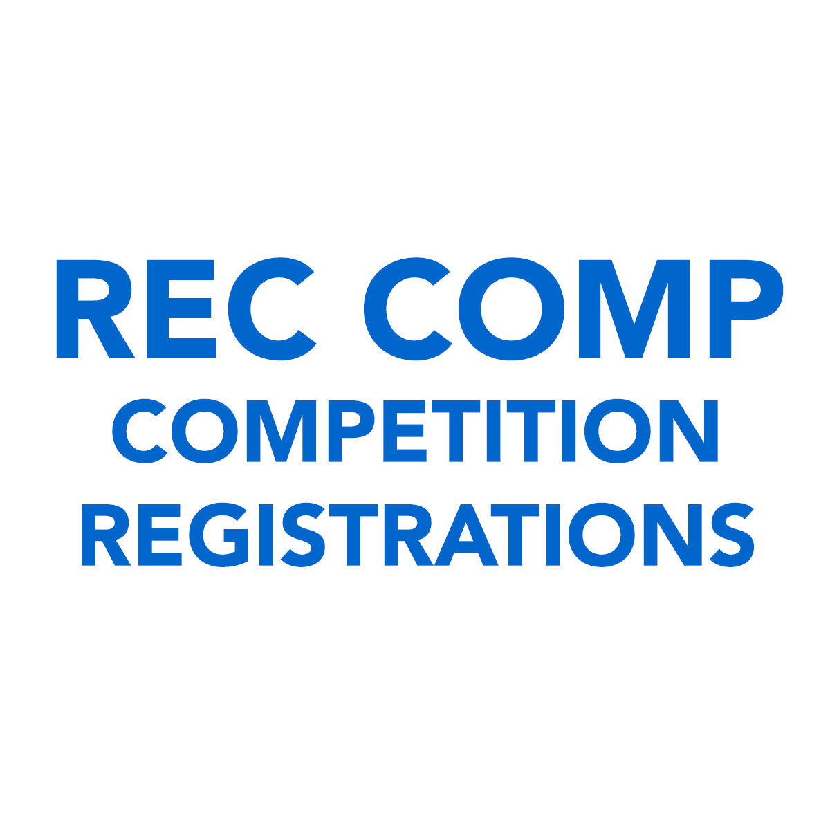 Rec Comp Competition Registrations