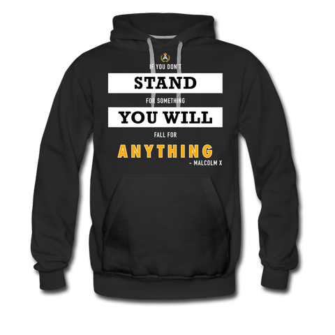 STAND FOR SOMETHING MEN'S HOODIE - BLACK - black