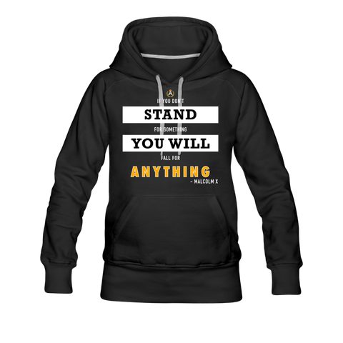 STAND FOR SOMETHING WOMEN'S HOODIE - BLACK - black