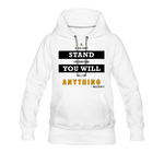 STAND FOR SOMETHING WOMEN'S HOODIE - WHITE - white