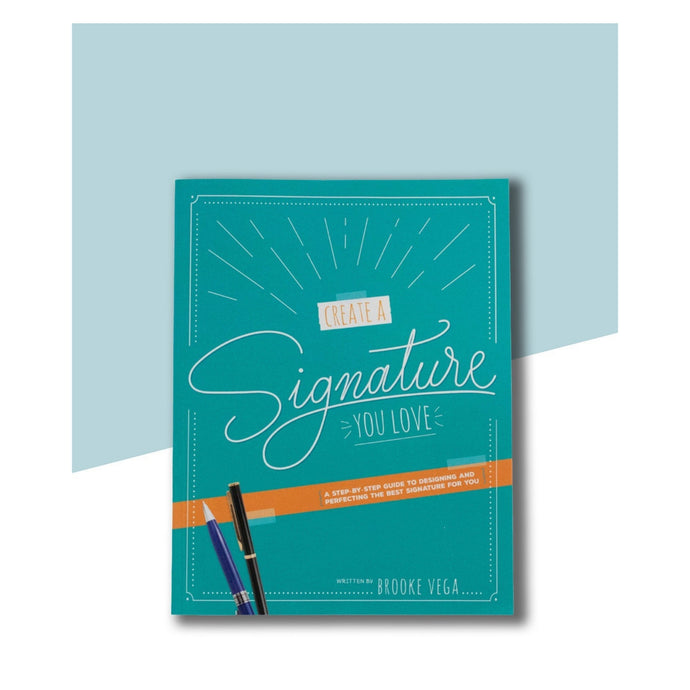 Create a Signature You Love Paperback Edition