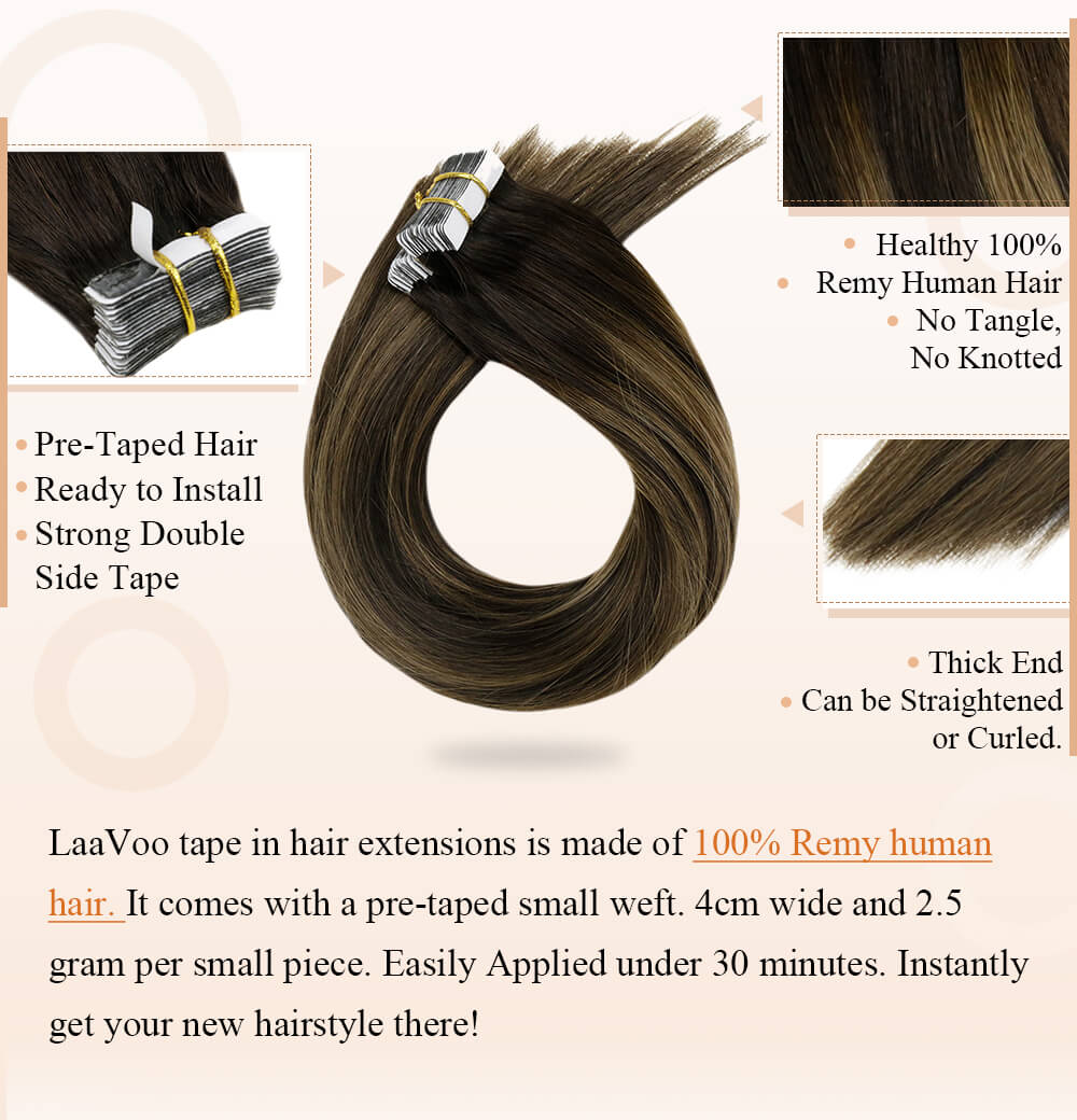 LaaVoo tape in hair extensions is made of 100% remy human hair pre taped hair ready to install strong double side tape can be curlied straightered silk smooth human hair