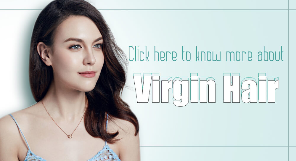 Click here to know more about virgin human hair