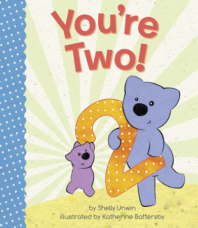 YOU'RE TWO!  BOARD BOOK