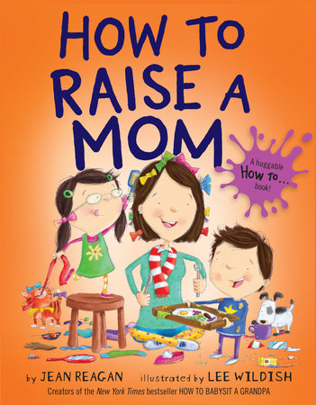 HOW TO RAISE A MOM BOARD BOOK