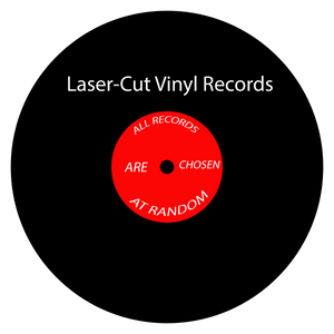 Laser-Cut Vinyl Records