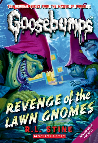 Goosebumps Classic: #19 Revenge of the Lawn Gnomes