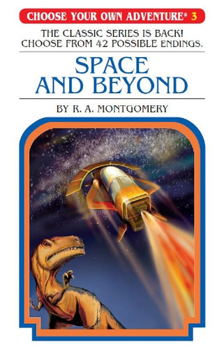 Choose Your Own Adventure #3: Space and Beyond
