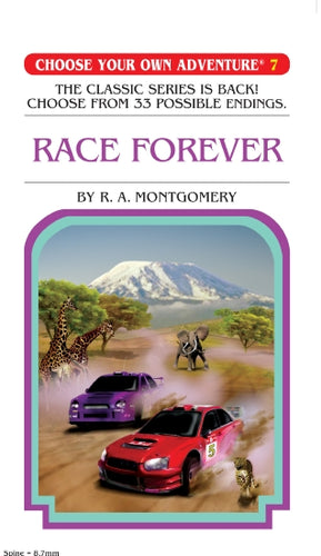 Choose your own Adventure: #7 Race Forever