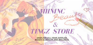 MHNInc Beauty & Tingz Collection Store.