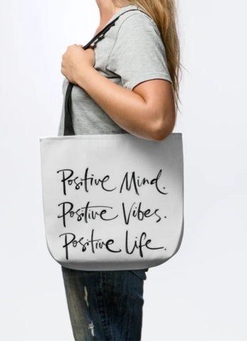 All Things Positive Tote