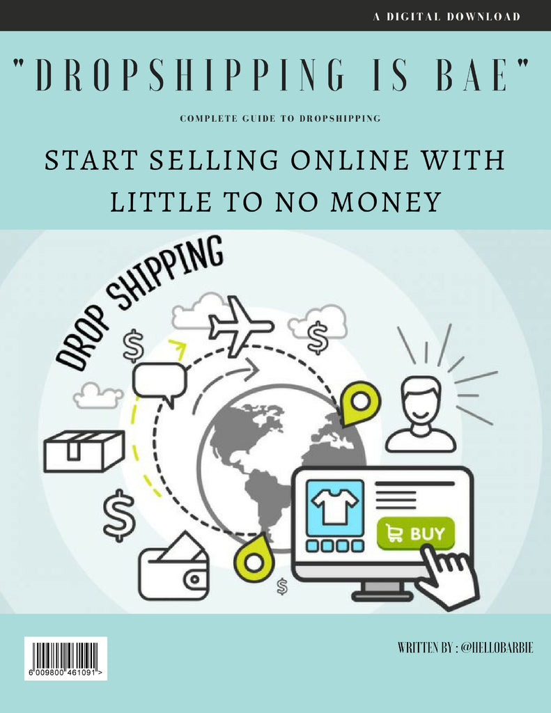 Dropshipping is Bae. Ultimate guide to starting a drop ship business