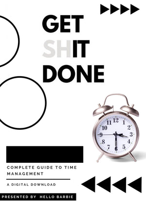 Get SH!T Done - Guide to Time Management