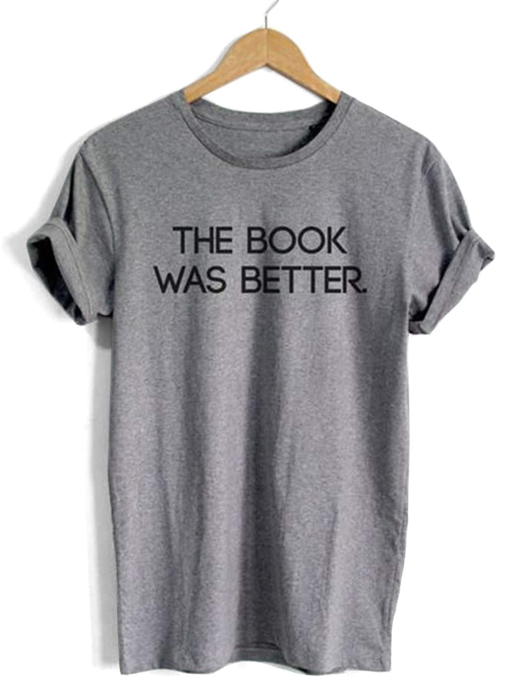 """The Book Was Better"" Tee"
