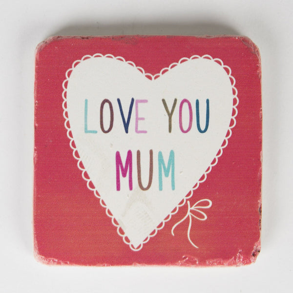 Love You Mum Lovely Sayings Coaster