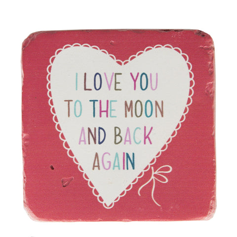 I Love You To The Moon And Back Again Lovely Sayings Coaster