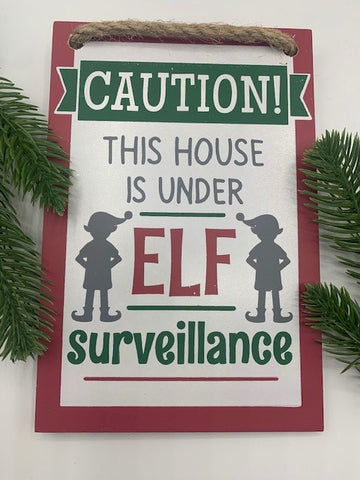 Elf Surveillance Signs