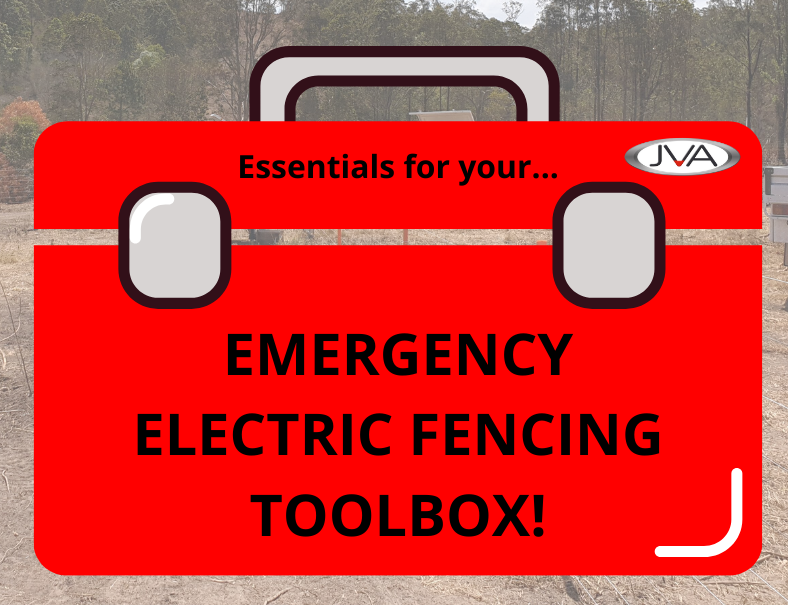 Essentials for your Emergency Electric Fencing Toolbox! - JVA