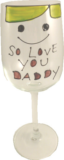 So Love You Daddy Wine Glass