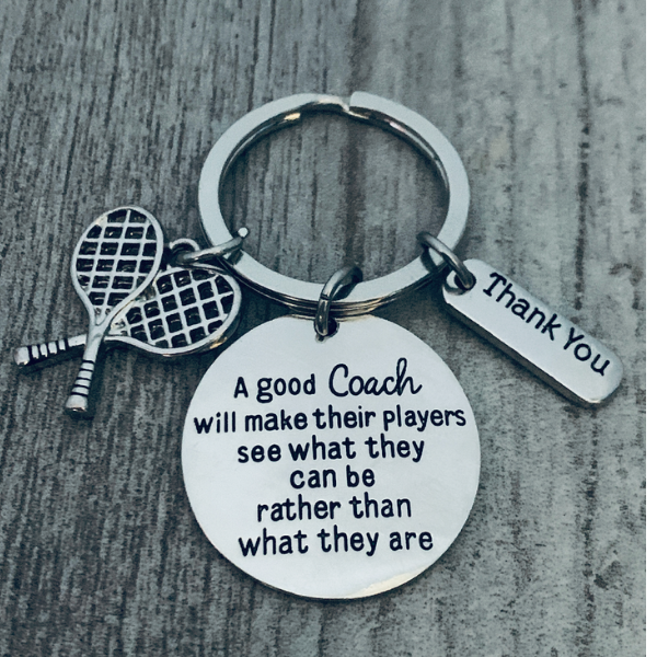 Tennis coach keychain - Good Coach will make their players see what they can be rather than what they are Key Chain