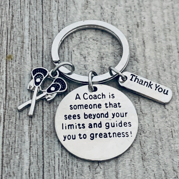 Lacrosse Coach Keychain- A Coach is Someone that Sees Beyond Your Limits
