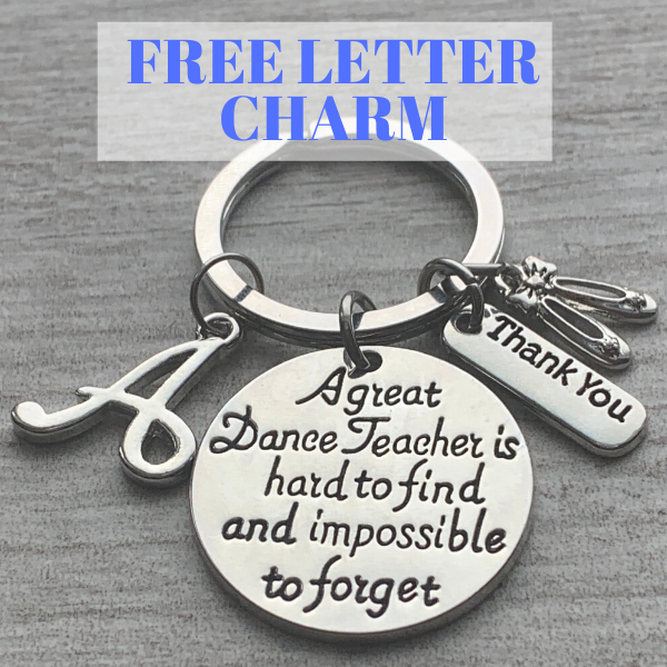 Personalized Dance Teacher Keychain with FREE Letter Charm