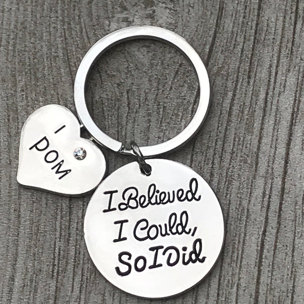 Pom Keychain - I Believed I Could So I Did