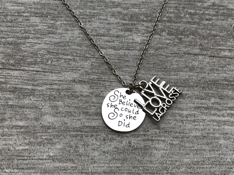 Girls Lacrosse Necklace- She Believed She Could So She Did