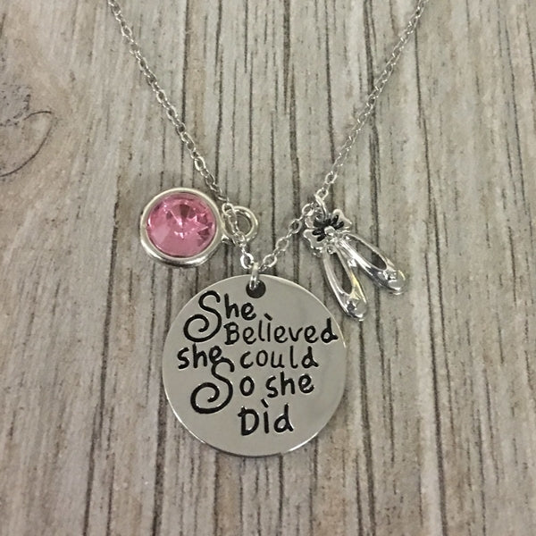 Personalized Dance Necklace with Birthstone - She Believed She Could So She Did Necklace