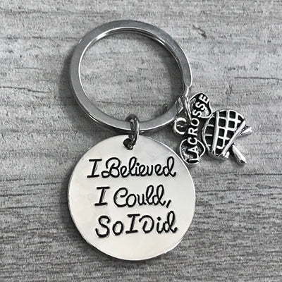 Lacrosse Keychain - I Believed I Could So I Did