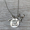 Personalized Field Hockey I Believed I Could Necklace with Number Charm
