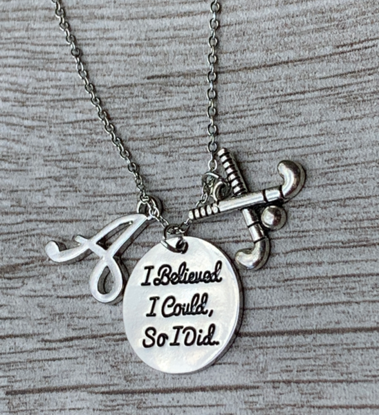 Personalized Field Hockey I Believed I Could Necklace with Letter Charm