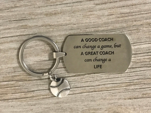 Softball Coach Keychain- A Good Coach Can Change a Game, But a Great Coach Can Change a Life